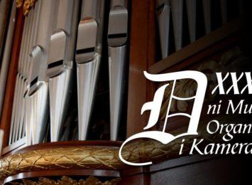 XXXIV Dni Muzyki Organowej i Kameralnej