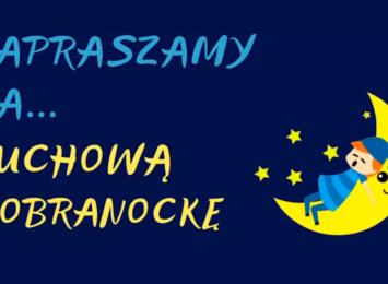 Cieszyński hufiec proponuje dobranocki [WIDEO]