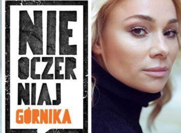 Nie oczerniaj górnika: W kampanię JSW zaangażowała się Sonia Bohosiewicz